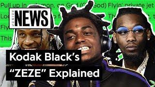 "Kodak Black, Travis Scott & Offset's ""ZEZE"" Explained | Song Stories"