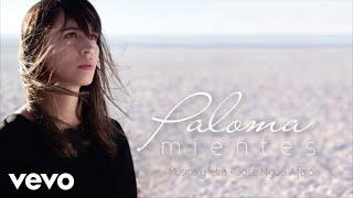 Paloma - Mientes (Lyric Video)