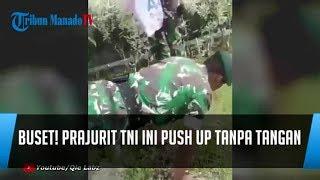 Buset! Prajurit TNI Ini Push Up Tanpa Tangan, Simak Videonya