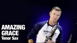 Gospel song Amazing Grace  on tenor sax by Nigel McGill