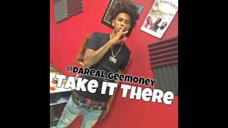 Take It There By: Da Real Gee Money (Official Audio) Produced By: QredOnthaTrack
