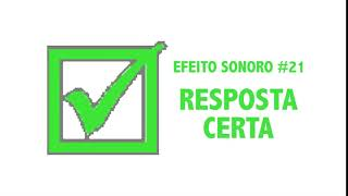 SOM DE RESPOSTA CORRETA , CERTA RESPOSTA, CORRECT SOUND SFX #21