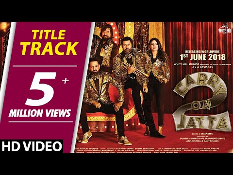 Carry On Jatta 2 (Title Track) Lyrics - Gippy Grewal