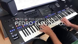 Pedro M. S. Eleutério - Lady in Red (Chris De Burgh) - Yamaha Genos