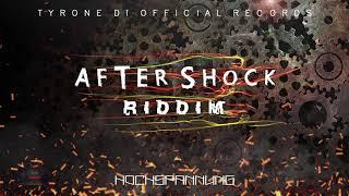 After Shock Riddim Instrumental - May 2018 - TDO RECORDS