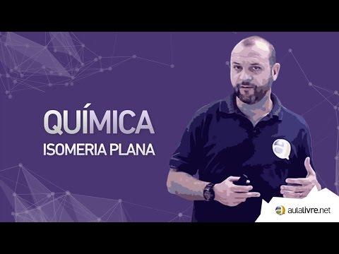 Química - Orgânica- Isomeria Plana