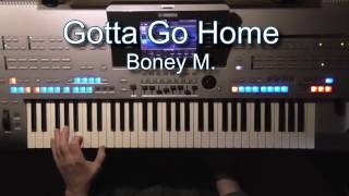 Gotta Go Home - Boney M., Instrumental-Cover, eingespielt mit Tyros 4