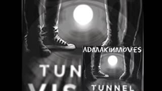 Admakinmoves - tunnel vision