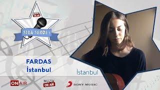 #SıraSende / FarDas - İstanbul (istanbul)