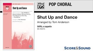 Shut Up and Dance, arr. Tom Anderson – Score & Sound