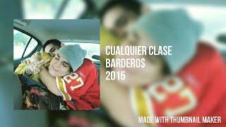 BARDERO$ • CUALQUIER CLASE