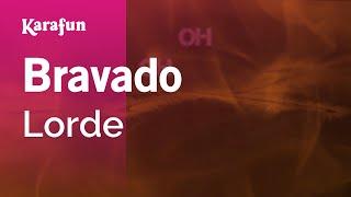 Karaoke Bravado - Lorde *