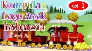 Kumpulan Lagu Anak Indonesia Populer 15 Menit - Vol 1 | Lagu Anak Indonesia width=