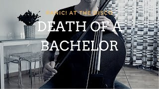 Panic! At the disco - Death of a bachelor for cello and piano (COVER)