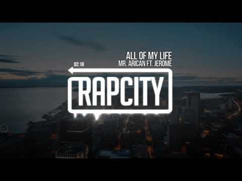 Mr. Arican ft. Jerome - All Of My Life