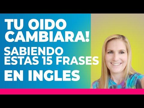 TU OIDO CAMBIARA SABIENDO ESTAS 15 FRASES EN INGLES! Educa tu oído oyendo inglés