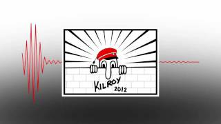 Kilroy 2012 - Grand Voyager ft. JayBee