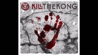 Kill The Kong - Ignite