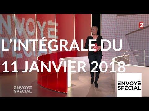Nouvel Ordre Mondial - Envoyé spécial. L'intégrale du jeudi 11 janvier 2018 (France 2)
