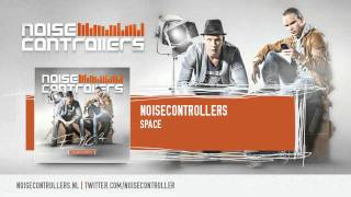 Noisecontrollers - Space (HQ Preview)