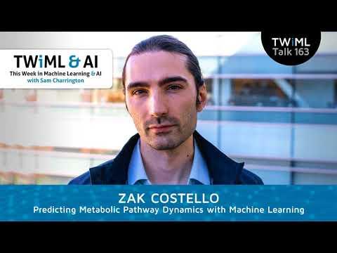 Zak Costello Interview - Predicting Metabolic Pathway Dynamics w/ Machine Learning