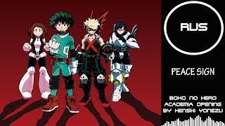 Boku no Hero Academia OP - Peace Sign (2 season)  |RUSSIAN COVER| Felya