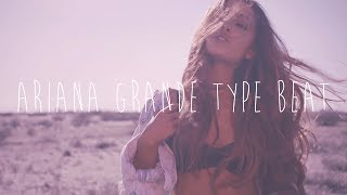 Ariana Grande Type Beat - Touch