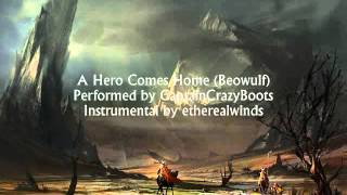 Beowulf - A Hero Comes Home (Cover by Lushia Kyobi)