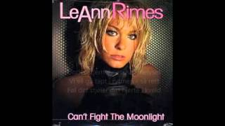 LEANN RIMES Can't Fight The Moonlight norsk tekst