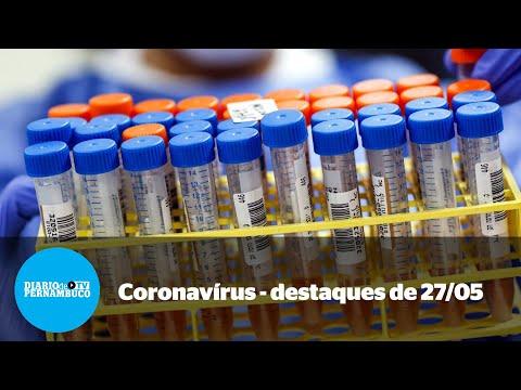 A pandemia em Pernambuco - resumo de 27/05