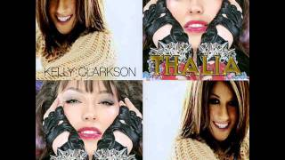Thalia vs Kelly Clarckson (Mashup) No Me Enseñaste vs My Life Would Suck Without You