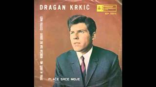 Dragan Krkic - Nesrecan sam bez ljubavi - (Audio 1969) HD