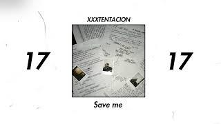 XXXTENTACION - SAVE ME (INSTRUMENTAL) [reprod. pyolo]
