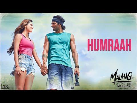 Humraah Song | Malang | Aditya R K, Disha P Anil K Kunal K | Sachet T | Mohit S | Fusion P Kunaal V