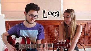 """""""Loca"""" Maite Perroni ft. Cali & El Dandee (Cover Acústico)"""