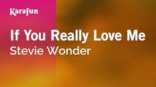 Karaoke If You Really Love Me - Stevie Wonder *