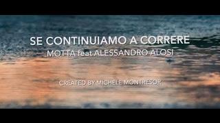 Se continuiamo a correre - Motta feat. Alessandro Alosi (videoclip)