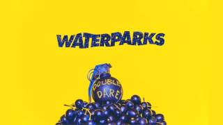 "Waterparks ""21 Questions"""