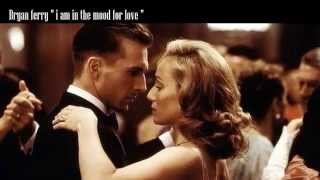 """Bryan Ferry  """"i'm in the mood for love"""""""