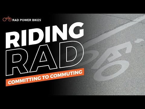 Committing to Commuting | Riding Rad