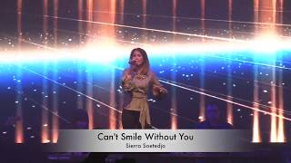 Can't Smile Without You - Sierra Soetedjo