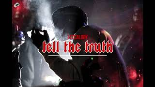 Calboy - Tell The Truth  Prod. by Sonic (Official Audio)