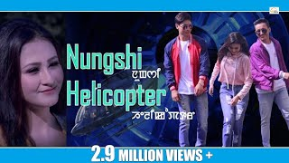 Nungshi Helicopter || Official Music Video Release 2018 width=