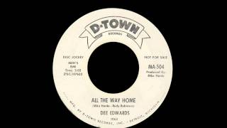 Dee Edwards - All The Way Home