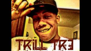 Trill Tr3 - Know How Trill Do