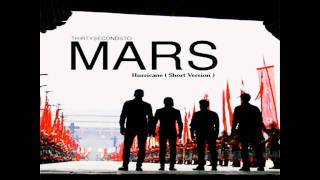 30 Seconds To Mars - Hurricane ( Short Version )
