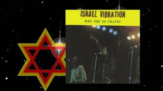 Israel Vibration - What's The Use    1981