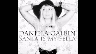 "Daniela Galbin ""Santa is my fella"" Christmas 2016"