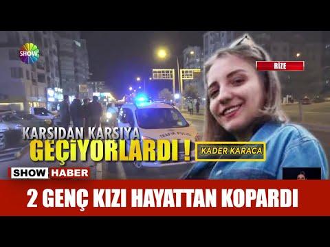 2 genç kızı hayattan kopardı