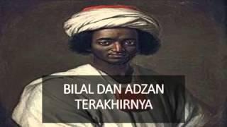KISAH ADZAN TERAKHIR BILAL BIN RABAH. SUBHAN ALLAH